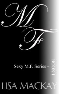 Sexy M.F. Series