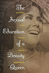 The Sexual education of a beauty queen