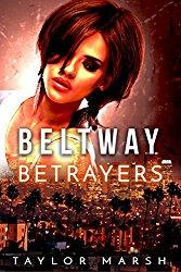 Beltway Betrayers